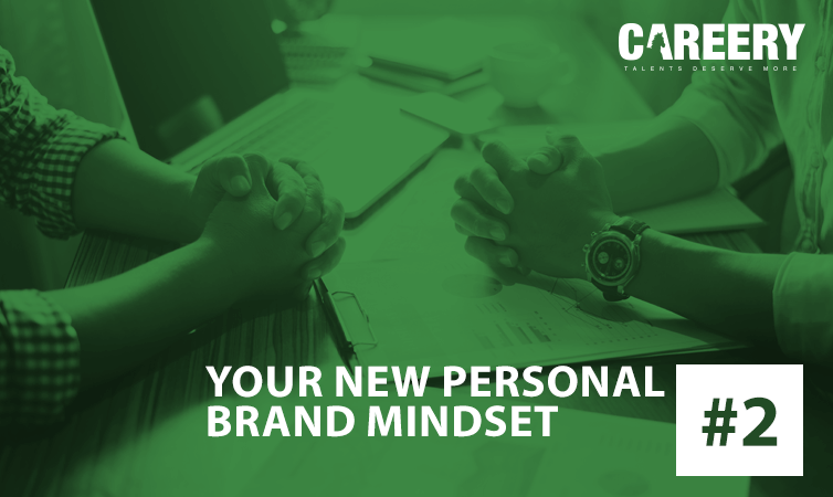 Your New Personal Brand Mindset