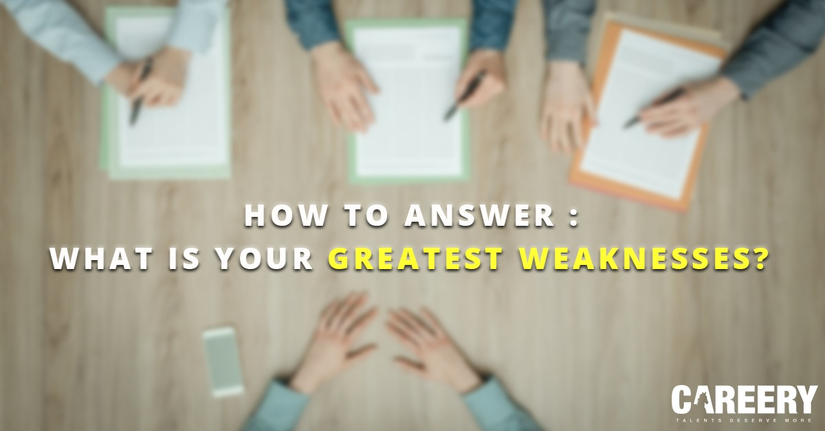How to Answer: What is your biggest weakness?