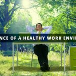 Healthy work environment your employees need it!
