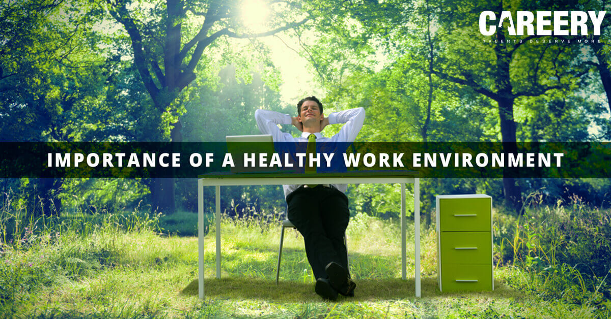 Healthy work environment: your employees need it!